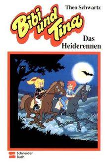 Bibi und Tina, Bd.5, Das Heiderennen