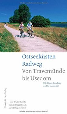 Ostseeküsten Radweg: Von Travemünde bis Usedom