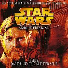 Labyrinth des Bösen 2 - Darth Sidious auf der Spur (Star Wars)
