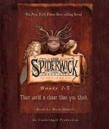 The Spiderwick Chronicles: Books 1-5: Book 1: The Field Guide; Book 2: The Seeing Stone; Book 3: Lucinda's Secret; Book 4: The Ironwood Tree; Book 5: The Wrath of Mulgarath