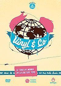 Vinyl & Co - Le tour du monde de la culture Toys [Édition Simple]