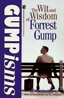 GUMPisms: Wit and Wisdom of Forrest Gump