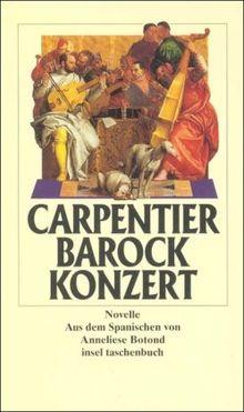 Barockkonzert Novelle Insel Taschenbuch Von Alejo Carpentier