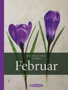 Das Buch vom klaren Februar