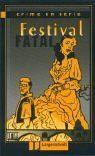 Festival fatal (Crime en série)
