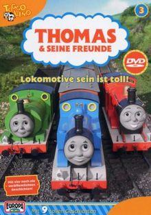 Thomas und seine Freunde (Folge 03) - Lokomotive sein ist toll