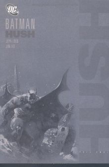 Batman: Hush - Neuausgabe: Batman: Hush 2: BD 2