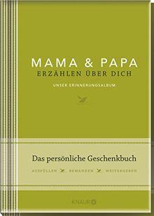Elma van Vliet Mama und Papa erzählen über dich: Unser Erinnerungsalbum