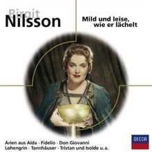 Birgit Nilsson-Mild Und Leise,Wie Er Lächelt