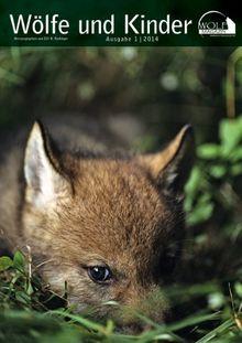 Wolf Magazin 1/2014: Wölfe und Kinder