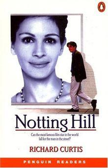 Notting Hill. Level 3 (Wortschatz 1200 Wörter) (Lernmaterialien) (Penguin Longman Penguin Readers S.)