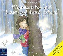 Weihnachten mit Laura und ihrem Stern: Laura sucht den Weihnachtsmann / Lauras Weihnachtsstern / Lauras Stern - Die gestohlene Nase. (Lauras Stern - Bilderbücher)