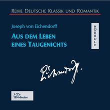 Aus dem Leben eines Taugenichts. 3 CDs.
