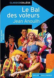 Classico Le bal des voleurs de Jean Anouilh