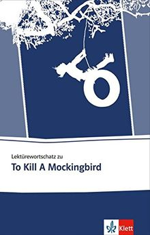 Lektürewortschatz zu To Kill a Mockingbird