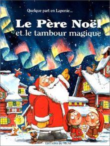 Le père Noël et le tambour magique