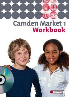 Camden Market - Ausgabe 2005. Lehrwerk für den Englischunterricht an 6 jährigen Grundschulen, Orientierungsstufe und in Schulformen mit ... - Ausgabe 2005: Workbook 1 mit Audio-CD