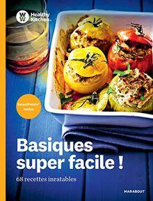 Basiques super faciles ! : 68 recettes inratables