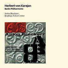 Anton Buckner: Sinfonie 8 in C-Moll+4 Bonus