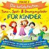 Die beliebtesten Tanz-, Spiel- & Bewegungslieder für Kinder - Folge 2