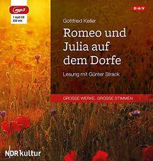 Romeo und Julia auf dem Dorfe: Lesung mit Günter Strack (1 mp3-CD)
