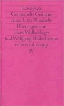 Werkausgabe in sechs Bänden in der edition suhrkamp: Band 5: Gesammelte Gedichte. Anna Livia Plurabelle. Englisch und deutsch