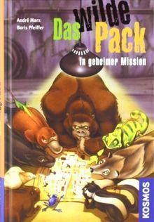 Das Wilde Pack, 7, in geheimer Mission