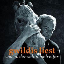 Gwildis Liest-Der Schimmelreiter
