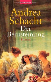 Der Bernsteinring: Roman