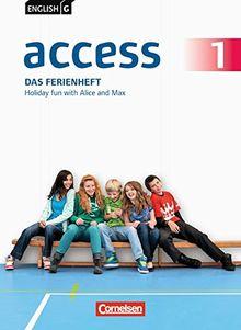 English G Access - Allgemeine Ausgabe: Band 1: 5. Schuljahr - Das Ferienheft: Holiday fun with Alice and Max. Arbeitsheft