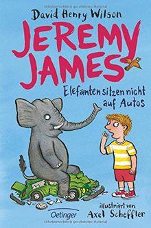 Jeremy James oder Elefanten sitzen nicht auf Autos
