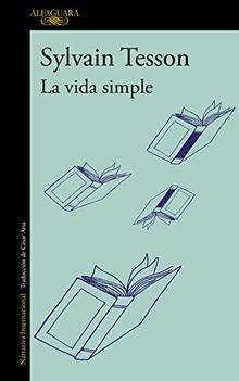 La vida simple (LITERATURAS)
