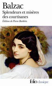 Splendeurs et Misères des courtisanes (Folio (Gallimard))