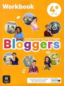 Anglais 4e A2-B1 Bloggers : Workbook