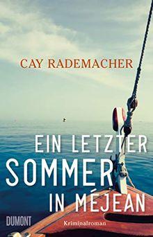 Ein letzter Sommer in Méjean: Kriminalroman