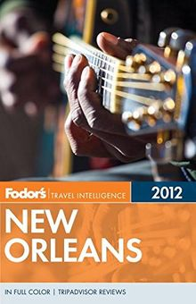 Fodor's New Orleans 2012 (Full-color Travel Guide)