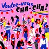 Voulez Vous Chacha? French Chacha 1960/1964 [Vinyl LP]