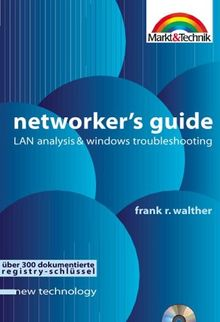 Networkers Guide - new technology . LAN Analysis & Windows Troubleshooting