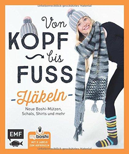 Myboshi Von Kopf Bis Fuß Häkeln Neue Boshis Schals Socken Und Mehr