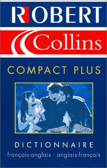 Robert & Collins Compact Plus. Dictionnaire français-anglais et anglais-français, 5ème édition 2003