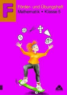 Förder- und Übungsheft Mathematik, Klasse 5