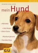 Mein Hund: Rundum gesund. Info-Poster. Eltern-Extra. Aktivtest. Tiersitter-Pass (GU Mein Heimtier neu)