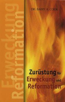Zurüstung für Erweckung und Reformation