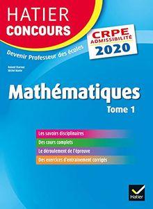 Mathématiques : Epreuve écrite d'admissibilité CRPE Tome 1
