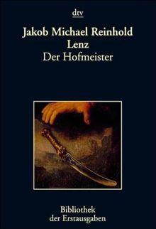 Der Hofmeister oder Vortheile der Privaterziehung: Leipzig 1774