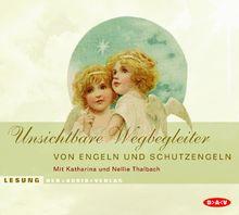 Unsichtbare Wegbegleiter. CD: Von Engeln und Schutzengeln
