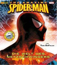 The Amazing Spider-Man. Die Welt des Netzschwingers