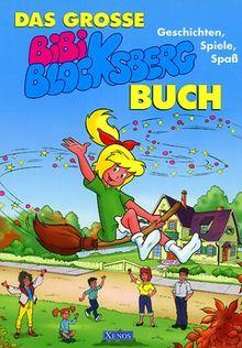 Das große Bibi-Blocksberg-Buch
