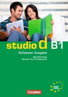 studio d - Schweiz: B1: Gesamtband - Sprachtraining mit eingelegten Lösungen
