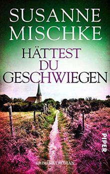Hättest du geschwiegen: Kriminalroman (Hannover-Krimis, Band 9)